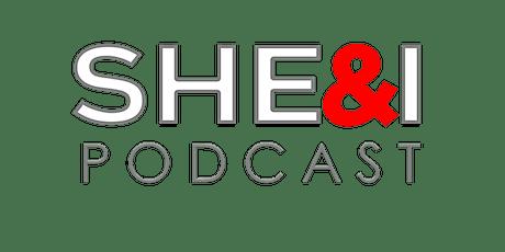 She & I Podcast Live tickets