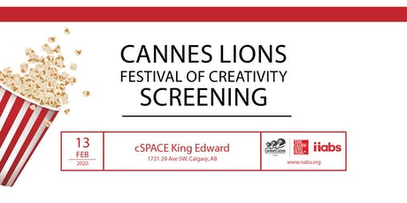 Cannes Lions Calgary Screening 2020 tickets
