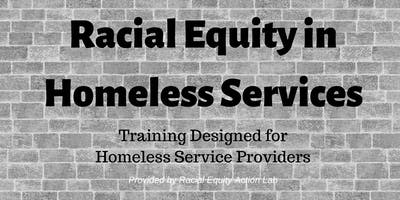 Racial Equity for Homeless Service Providers