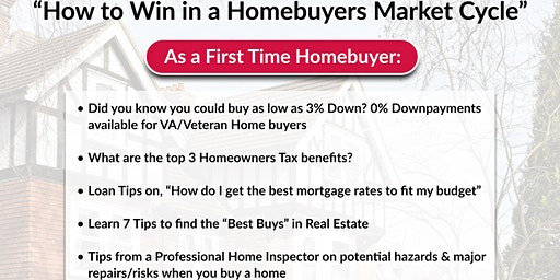 """FREE! Homebuyers Event-""""How to Win in a Homebuyers Market Cycle"""""""