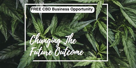 Get a FREE CBD Business TODAY! tickets