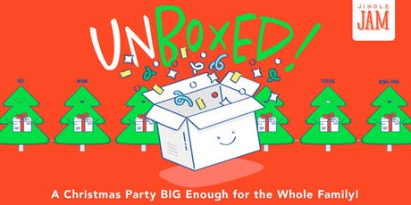 """Jingle Jam 2019   """"Unboxed"""" tickets"""