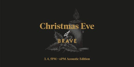 Christmas Eve at BRAVE tickets