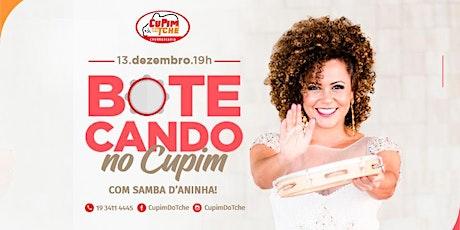 Botecando no Cupim com Samba d'Aninha! ingressos