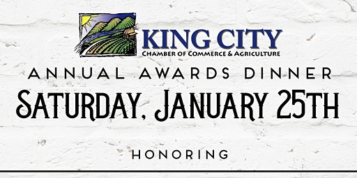 King City Chamber of Commerce Annual Awards Dinner
