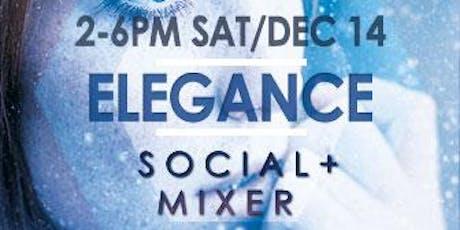ELEGANCE SOCIAL Dec 14TH MEET & GREET +plus play area @ THE X CLUB tickets