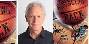 Scott Ostler presents BOUNCING BACK for kids 7+  & ALL basketball fans!