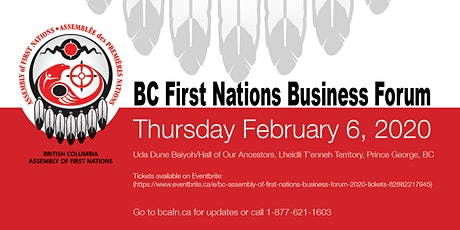 BC Assembly of First Nations Business Forum 2020 tickets