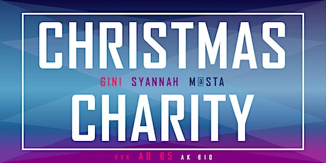 CHRISTMAS CHARITY Tickets