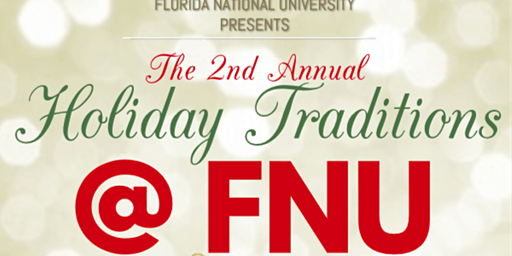 2nd Annual Holiday Traditions @ FNU
