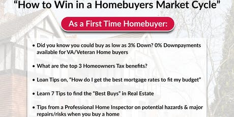 """FREE! Homebuyers Event-""""How to Win in a Homebuyers Market Cycle"""" tickets"""