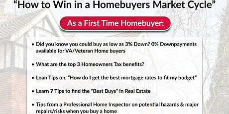 "FREE! Homebuyers Event-""How to Win in a Homebuyers Market Cycle"" tickets"