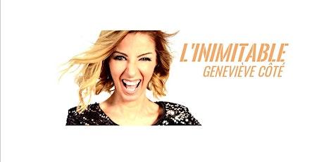 En spectacle Geneviève Côté billets