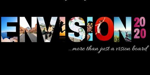 ENVISION 2020: Lifestyle Design & Vision Board WorkShop