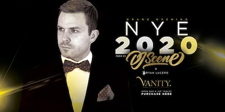 NYE 2020 Grand Opening w/ OPEN BAR & AFTER HOURS! tickets