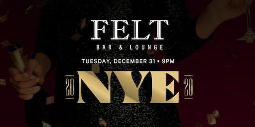 FELT BAR & LOUNGE: NYE PARTY!