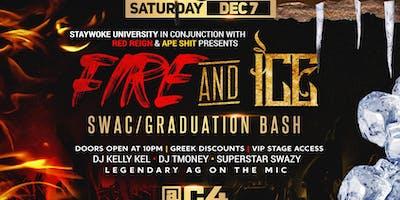 Fire And Ice  SWAC/ Graduation Bash