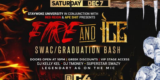 Fire And Ice  SWAC/ Graduation Bash