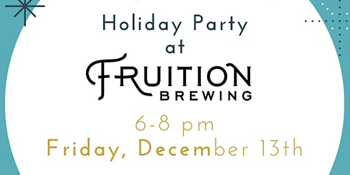 Farm Discovery Holiday Party @ Fruition Brewing