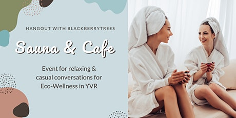 Spa & Cafe: Eco Wellness Event tickets