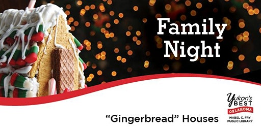 """Family Night! - """"Gingerbread"""" Houses"""