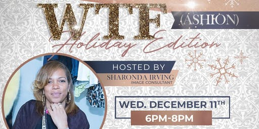 2nd ANNUAL WTF: HOLIDAY EDITION & TOILETRY DRIVE