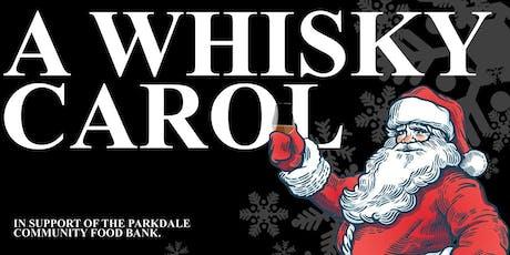 A Whisky Carol tickets