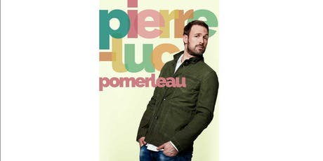 En spectacle Pierre-Luc Pomerleau billets