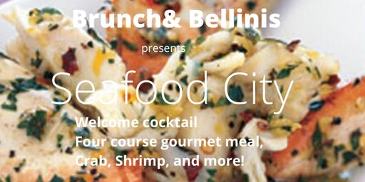 Brunch & Bellinis  presents Seafood City, 4 course seafood explosion