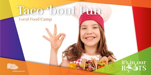 PD Day Camp: Taco 'bout Fun ~ May 29th