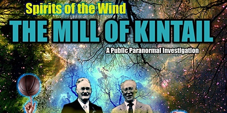 Spirit of the Wind: The Mill of Kintail Public Paranormal Investigation tickets