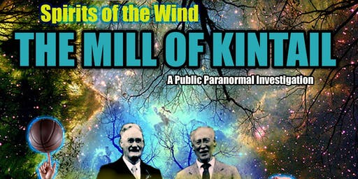 Spirit of the Wind: The Mill of Kintail Public Paranormal Investigation