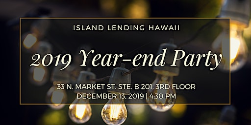 Island Lending Hawaii - 2019 Year-end Party!