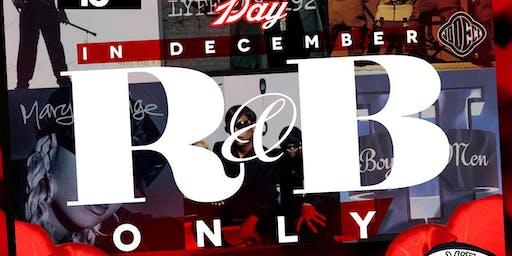 R&B ONLY VALENTINE'S DAY IN DECEMBER