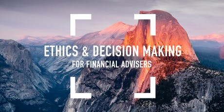 Ethics and Decision Making for Financial Advisers - Melbourne tickets