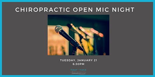 Chiropractic Open Mic Night