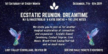 Ecstatic 1st Saturday Reunion: DreamTime w/ Dj MaestrOblio tickets