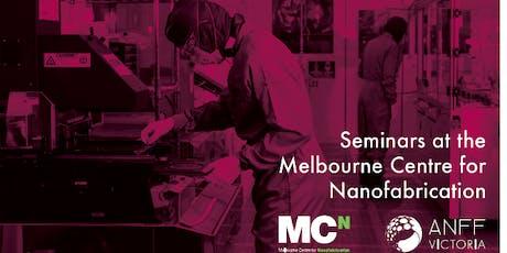 MCN Seminar Series - Highest Resolution Nanoscale 3D Printing tickets