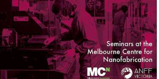 MCN Seminar Series - Highest Resolution Nanoscale 3D Printing