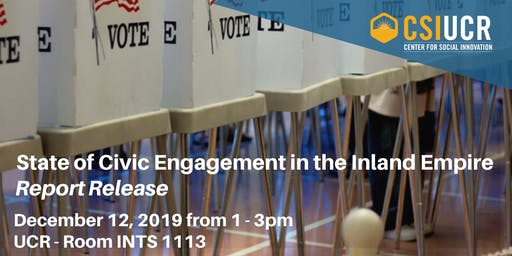 State of Civic Engagement in the Inland Empire Report Release