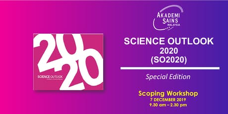 Science Outlook 2020 - Special Edition (SO2020) Scoping Workshop tickets