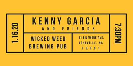 Kenny Garcia and Friends at Wicked Weed Brewing Pub tickets