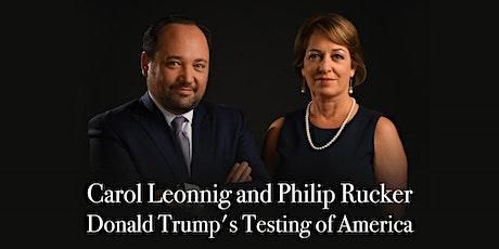 Carol Leonnig and Philip Rucker: Donald Trump's Testing of America tickets