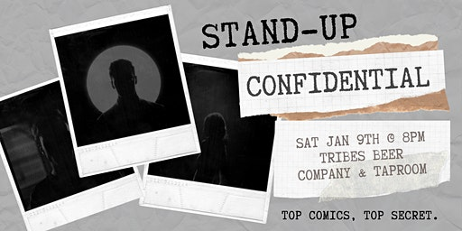 Stand-Up Confidential at Tribes Beer Company & Taproom