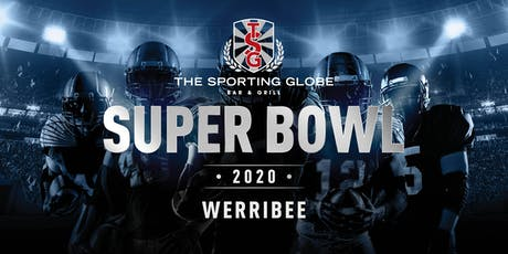 NFL Super Bowl 2020 - Werribee tickets