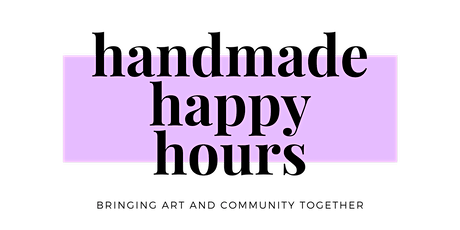 Handmade Happy Hours - Artist Networking Event tickets