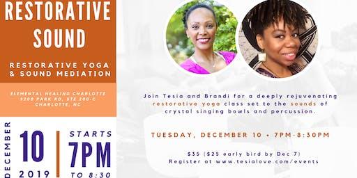 RESTORATIVE SOUND: A Restorative Yoga & Sound Meditation Experience