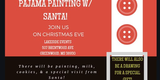 Pajama Painting w/ Santa