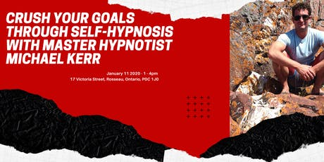 Crush Your Goals Through Self-Hypnosis! tickets