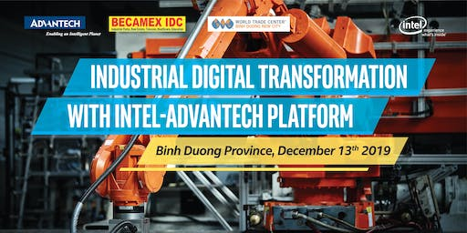 INDUSTRIAL DIGITAL TRANSFORMATION WITH INTEL-ADVANTECH PLATFORM